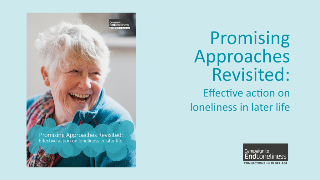 Text reads: Promising Approaches Revisited: Effective action on loneliness in later life